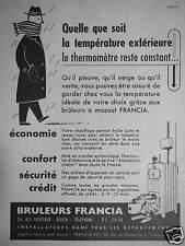 PUBLICITÉ BRÛLEURS FRANCIA QUELLE QUE SOIT LA TEMPÉRATURE THERMOMÉTRE CONSTANT