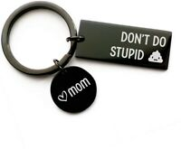 Dont Do Stupid Keychain from Mom Black Keychain Gift for Son Daughter LOTS