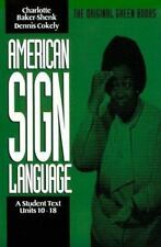 American Sign Language Green Books, A Student's Text Units 10-18 (American Sign