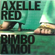"AXELLE RED - CD SINGLE PROMO ""BIMBO A MOI"""