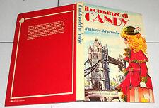 IL ROMANZO DI CANDY Candy Parte Prima Il mistero del principe Fabbri 1981