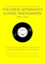The Great Alternative and Indie Discography by Martin Strong (2001, Paperback)