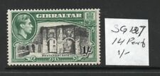 GIBRALTAR  George VI 1/- SG127 , 14 perfs lightly hinged condition cat. £45.