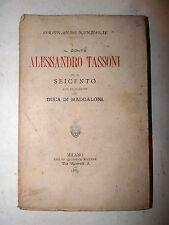 Nunziante: Il Conte Alessandro Tassoni e il Seicento 1885 Quadrio Maddaloni RARO