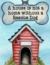 RESCUE DOG A House Home Magnet