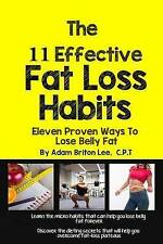 NEW The 11 Effective Fat Loss Habits by Adam B. Lee CPT