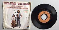 Ref873 Vinyle 45 Tours Michel Fugain Et Le Big Bazar Les Acadiens