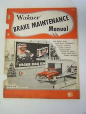 Wagner Brake Maintenance Manual 1952 Illustrated how to guide for all cars