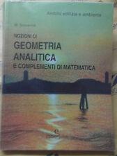 NOZIONI DI GEOMETRIA ANALITICA E COMPLEMENTI DI MATEMATICA - M.SCOVENNA - CEDAM