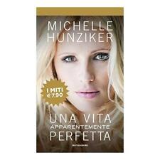 9788804704454 Una vita apparentemente perfetta - Michelle Hunziker