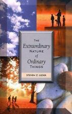 The Extraordinary Nature of Ordinary Things