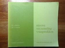 Nieuwe verzameling vraagstukken voor de bovenbouw VWO. 2e druk. 1975