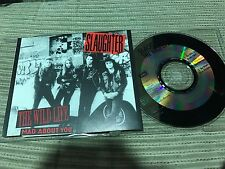 SLAUGHTER - THE WILD LIFE CD SINGLE CHRYSALIS 92 HOLLAND HARD ROCK HEAVY METAL