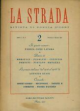 LA STRADA. Rivista di poesia d'oggi. Anno I - N. 2. Febbraio - Marzo 1947