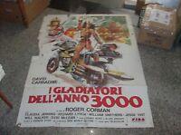 I Gladiadores Dell' Año 3000 Manifesto 2F Original 1978