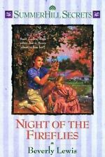 Summerhill Secrets: Night of the Fireflies Vol. 4 by Beverly Lewis (1995,...