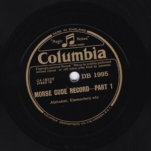 MORSE CODE RECORD 78 ALPHABET, ELEMENTARY / FIGURES, PRACTICE  COLUMBIA DB1995 E