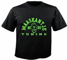 Motiv Fun T-Shirt Maaskantje Nitro Tuning No Auto Car Hot Road Tun Motiv