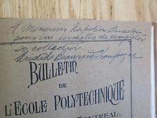 Bulletin Ecole Polytechnique Montréal 8 nos 1914 Signé A. Beaugrand-Champagne
