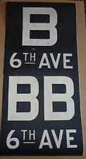 1930's Antique NYC New York City Subway Front Destintion Roll Sign B 6th AVE BB