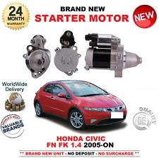 FOR HONDA CIVIC FN FK 1.4 STARTER MOTOR 2005-ON BRAND NEW 0.7kW UNIT 9 TEETH