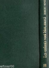 Les enfants vont bien, merci / Robert MINER // Romanesque // 1 ère Edition