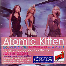 ★☆★ CD Single ATOMIC KITTEN Be with you 2-track CARD SLEEVE NEUF NEW SEALED ★☆★
