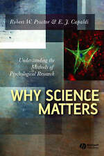 Why Science Matters: Understanding the Methods of Psychological-ExLibrary