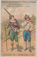 CHROMO PUB MAISON AUGUSTE PRINCET-CHAUSSURES/Infanterie-Mousquetaire-Fifre