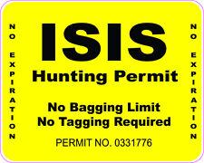 ISIS HUNTING PERMIT REGULAR INTERNATIONAL VINYL STICKER DECAL
