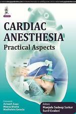Cardiac Anesthesia Practical Aspects, Very Good, Gvalani, Sunil, Sarkar, Sudeep