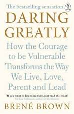 Daring Greatly: How the Courage to Be Vulnerable, Brown, Brené, New