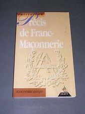 Franc maçonnerie Jean Pierre Bayard précis de Franc maçonnerie 1994