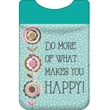 Add-A-Pocket Do What Makes You Happy Wellspring Cell Mobile Phone Accessory 5429
