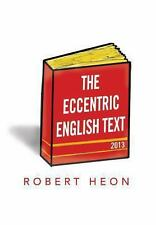 The Eccentric English Text (Hardback or Cased Book)