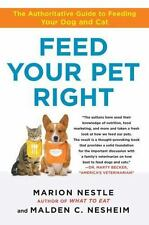 Feed Your Pet Right: The Authoritative Guide to Feeding Your Dog and-ExLibrary