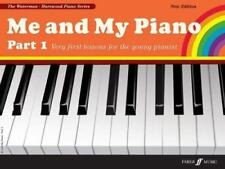 Me and My Piano Part 1: Very First Lessons for the Young Pianist [Faber Edition: