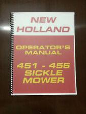 New Holland 451 - 456 Sickle Mower Operators Manual Owners Manual Maintenance