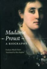Madame Proust: A Biography by Bloch-Dano, Evelyne