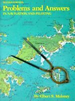 Problems and Answers in Navigation and Piloting by Maloney, Elbert S