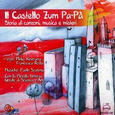 PICCOLA BOTTEGA CORALE DI SCIENZA E ARTE-IL CASTELLO ZUM PA-PA' -  CD