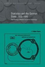 Cambridge Studies in Modern Economic History: Statistics and the German...