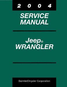 2004 Jeep Wrangler Shop Service Repair Manual