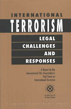 USED (GD) International Terrorism: Legal Challenges and Responses