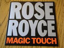 "ROSE ROYCE - MAGIC TOUCH   7"" VINYL PS"