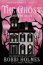The Ghost and the Bride.by Holmes, Bobbi  New 9781949977134 Fast Free Shipping.#