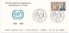 FRANCE1969.CP.F.D.C.ORGANISATION INTERNATIONALE DU TRAVAIL.OBLIT:LE10/5/69 PARIS
