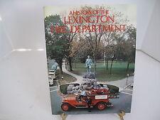 Lexington Fire Department Sasher 1977 SC/1st ED MA Names Photos Mack Tinkerbell