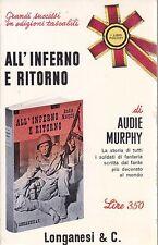 ALL INFERNO E RITORNO di Audie Murphy - Longanesi serie pocket 1965