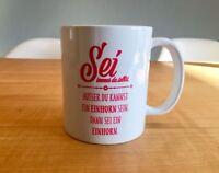 WD Kaffee-Tasse Sei immer du selbst Einhorn Unicorn Spruch spülmaschinenfest Fun